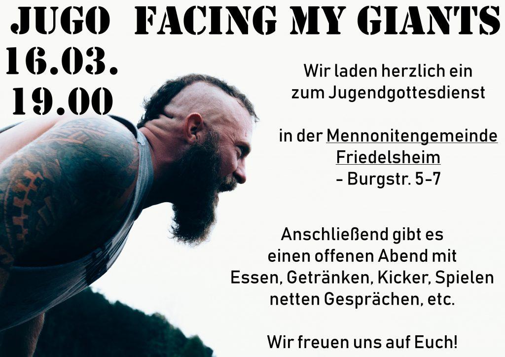 """Einladung Jugendgottesdienst am 16. März 2019 in Friedelsheim um 19:00 Uhr in der Burgstraße 5-7 Thema: """"Facing my Giants"""""""